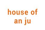 House Of An-Ju
